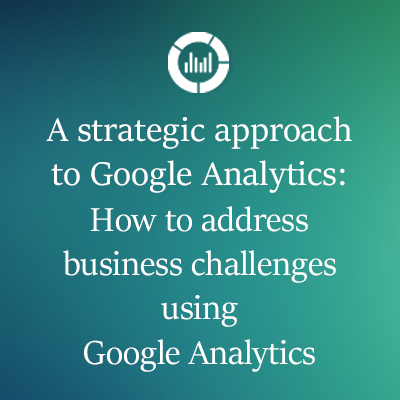 Strategic Approach For Google Analytics