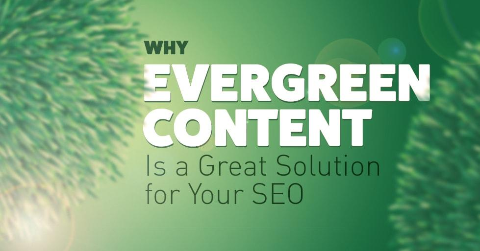 Evergreen Content for Your SEO